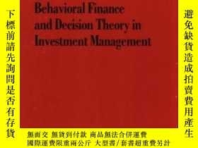 二手書博民逛書店Behavioral罕見Finance And Decision Theory In Investment Man