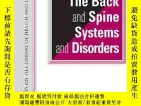 二手書博民逛書店The罕見Encyclopedia of the Back and Spine Systems and Disor