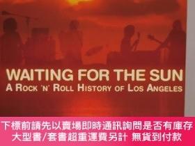 二手書博民逛書店等待陽光:洛杉磯搖滾樂史罕見Waiting for the Sun :A Rock and Roll 'N' Hi