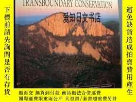 二手書博民逛書店【罕見】2005年出版 Transboundary Conservation: A New Vision For