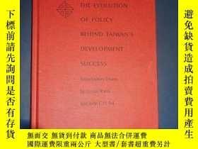 二手書博民逛書店the罕見evolution of policy behind taiwan s development suc