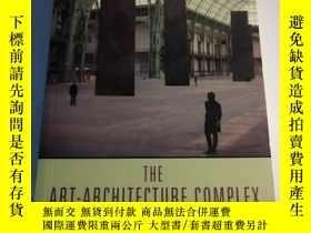 二手書博民逛書店THE罕見ART-ARCHITECTURE COMPLEX(藝術建築綜合體)Y258294 HAL FOSTE