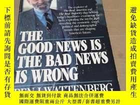 二手書博民逛書店英文原版:The罕見Good News is the Bad N