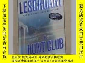 二手書博民逛書店《罕見Hunt Club 》John Lescroart 著 【