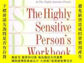 二手書博民逛書店The罕見Highly Sensitive Person s Workbook-高度敏感人士的工作手冊Y436