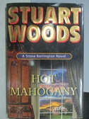 【書寶二手書T7/原文小說_XAO】HOT MAHOGANY_Stuart Woods