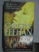 【書寶二手書T9/原文小說_NBR】Shadow Game_Christine Feehan