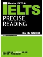 二手書博民逛書店 《IELTS 高分閱讀--IELTS PRECISE READING》 R2Y ISBN:9575323114│PatrickHafenstein