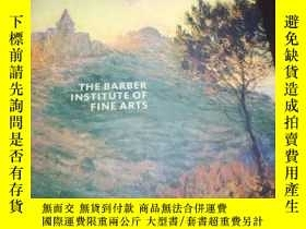二手書博民逛書店The罕見Barber Institute of Fine Arts: Director s ChoiceY1