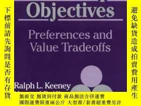 二手書博民逛書店Decisions罕見With Multiple ObjectivesY256260 Ralph L. Kee