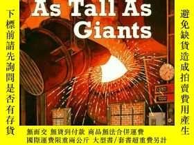 二手書博民逛書店Machines罕見as Tall as Giants-像巨人一樣高的機器Y443421 Paul Stick