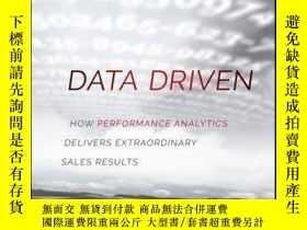 二手書博民逛書店Data罕見Driven: How Performance Analytics Delivers Extraord