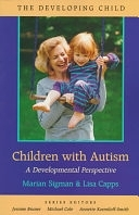 二手書博民逛書店《Children with Autism: A Developmental Perspective》 R2Y ISBN:0674053133
