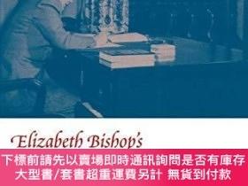 二手書博民逛書店Elizabeth罕見Bishop s World War Ii-cold War ViewY255174 C