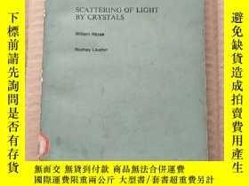 二手書博民逛書店scattering罕見of light by crystals(P529)Y173412