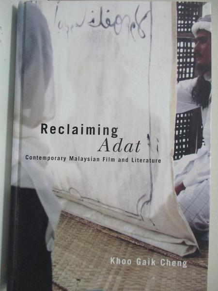 【書寶二手書T8/影視_EGX】Reclaiming ADAT: Contemporary Malaysian Film And Literature_Khoo, Gaik Cheng
