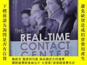 二手書博民逛書店英文原版罕見The Real-Time Contact Cent