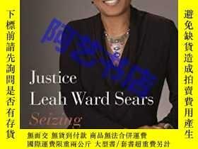二手書博民逛書店Justice罕見Leah Ward Sears: Seizin