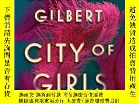 二手書博民逛書店City罕見Of GirlsY364682 Elizabeth Gilbert Riverhead Books
