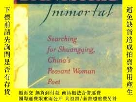 二手書博民逛書店Banished罕見Immortal: Searching for Shuangqing, China s Pea