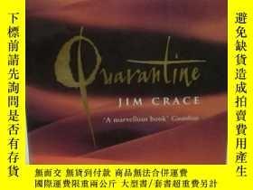 二手書博民逛書店Quarantine罕見by Jim Crace (英) 英文原