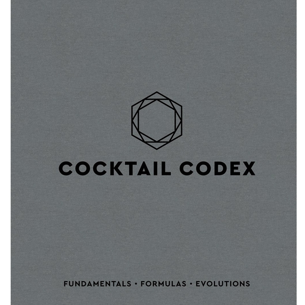 2018/2019 美國得獎作品 Cocktail Codex: Fundamentals, Formulas, Evolutions HardcoverIllustrated, October 30, 2018