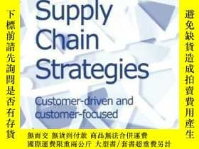 二手書博民逛書店Supply罕見Chain Strategies: Customer Driven And Customer Fo