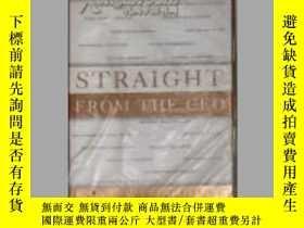 二手書博民逛書店英文原版罕見Straight from the CEO by G