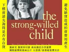 二手書博民逛書店Parenting罕見The Strong-willed Child, Revised And Updated E