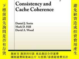 二手書博民逛書店A罕見Primer On Memory Consistency And Cache CoherenceY364