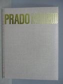 【書寶二手書T7/藝術_FOW】Prado Madrid普拉多美術館_附殼