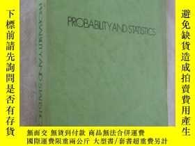 二手書博民逛書店Probability罕見and statistics by Morris H DeGroot 概率與統計 英文版
