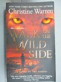 【書寶二手書T1/原文小說_IPX】Walk on the Wild Side_Warren, Christine