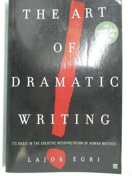 【書寶二手書T9/藝術_ATB】Art of Dramatic Writing_Egri, Lajos
