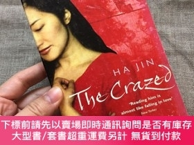 二手書博民逛書店The罕見Crazed 【哈金作品,英文版,小開本】Y329727 Ha Jin 哈金 Vintage Boo