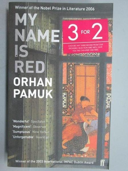 【書寶二手書T1/原文小說_NAM】My Name is Red_Orhan Pamuk