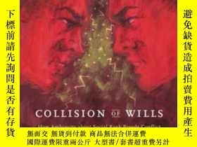二手書博民逛書店Collision罕見Of WillsY364153 Roger V. Gould University Of