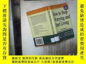 二手書博民逛書店HOW罕見TO STOP WORRYING AND START LIVING 如何停止憂慮開始生活 (02)Y