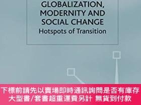 二手書博民逛書店Globalization,罕見Modernity And Social ChangeY255174 Durr