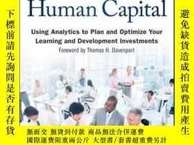 二手書博民逛書店Developing罕見Human Capital: Using Analytics to Plan and Op
