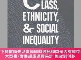 二手書博民逛書店Class,罕見Ethnicity And Social InequalityY255174 Christop