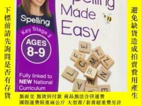 二手書博民逛書店DK兒童英語拼寫入門系列:Spelling罕見Made Easy Key Stage 2 AGES 8-9 DK奇