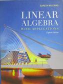 【書寶二手書T4/大學理工醫_ZIM】Linear Algebra_Williams