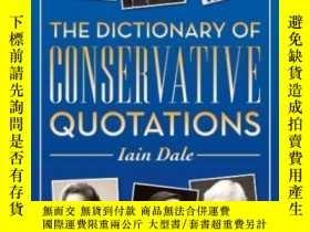 二手書博民逛書店The罕見Dictionary Of Conservative QuotationsY364682 Iain