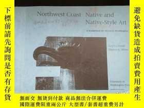 二手書博民逛書店Northwest罕見Coast Native and Native-Style ArtY16149