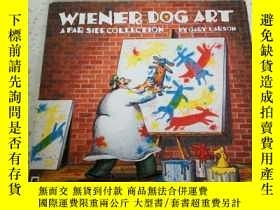 二手書博民逛書店WIENER罕見DOG ART(外文)Y212829