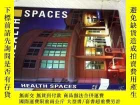 二手書博民逛書店HEALTH罕見SPACES VOLUME 1 健康空間 第1卷