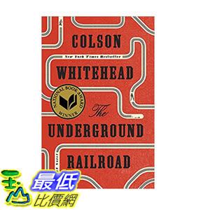 [106美國直購] 2017美國暢銷書 The Underground Railroad (Pulitzer Prize Winner) (National Book Award Winner)