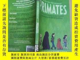 二手書博民逛書店英文原版罕見Primates The Fearless Scie