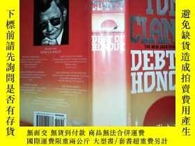 二手書博民逛書店TOM罕見CLANCY DEBT PG HONOUR··16開Y